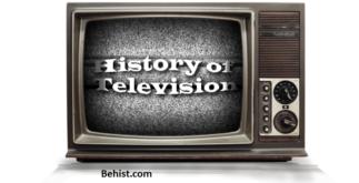 Behind the History of Television 4 Behind History