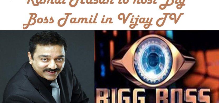 Kamal Hasan Host Big Boss in Tamil   Vijay TV Official Announcement 1 Behind History
