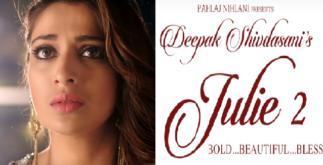 Julie 2 Trailer Review | Raai Laxmi Bold Acting 4 Behind History