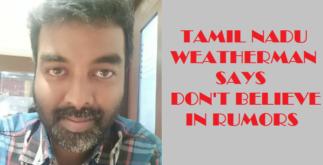 Tamil Nadu Weatherman Ends Everything 2 Behind History