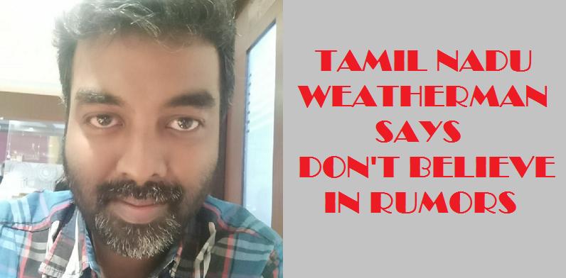 Tamil Nadu Weatherman Ends Everything 1 Behind History