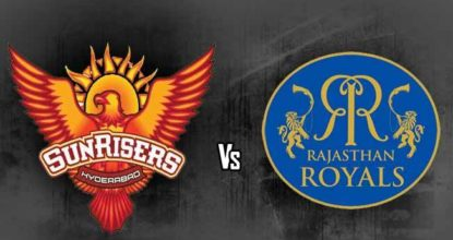 Sunrisers Hyderabad vs Rajasthan Royals