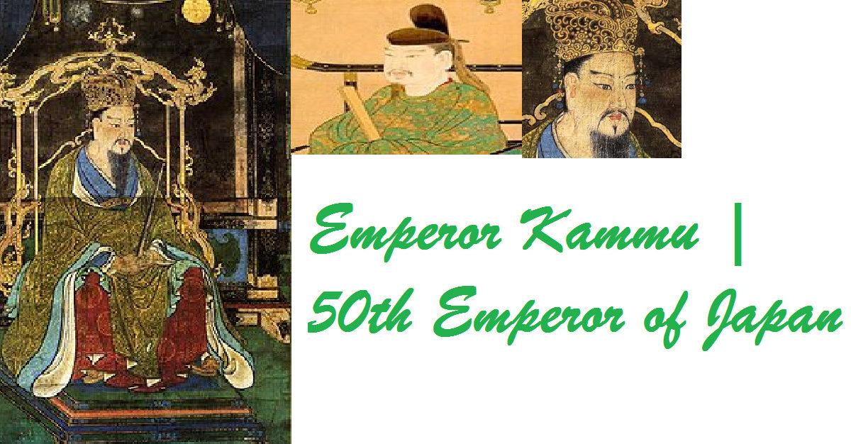 Emperor Kammu | 50th Emperor of Japan 1 Behind History