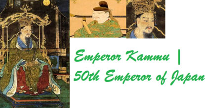 Emperor Kammu | 50th Emperor of Japan 4 Behind History