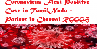 Coronavirus First Positive Case in TamilNadu - Patient in Chennai RGGGH 3 Behind History