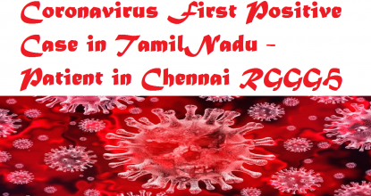 Coronavirus First Positive Case in TamilNadu - Patient in Chennai RGGGH 79 Behind History