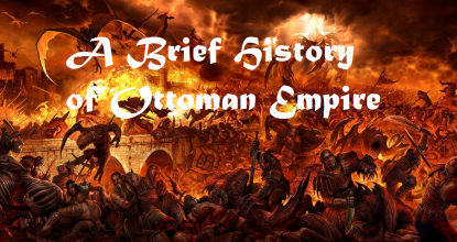 A Brief History of Ottoman Empire 60 Behind History