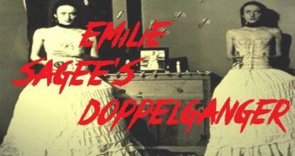 Emilie Sagee - Strange Case of the Doppelganger in History