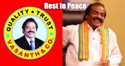 Vasanth & Co Founder and MP H. Vasanthkumar Deceased